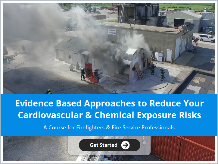 New Online Training Program on 'Evidence Based Approaches to Reducing Firefighter Cardiovascular and Chemical Exposure Risks'